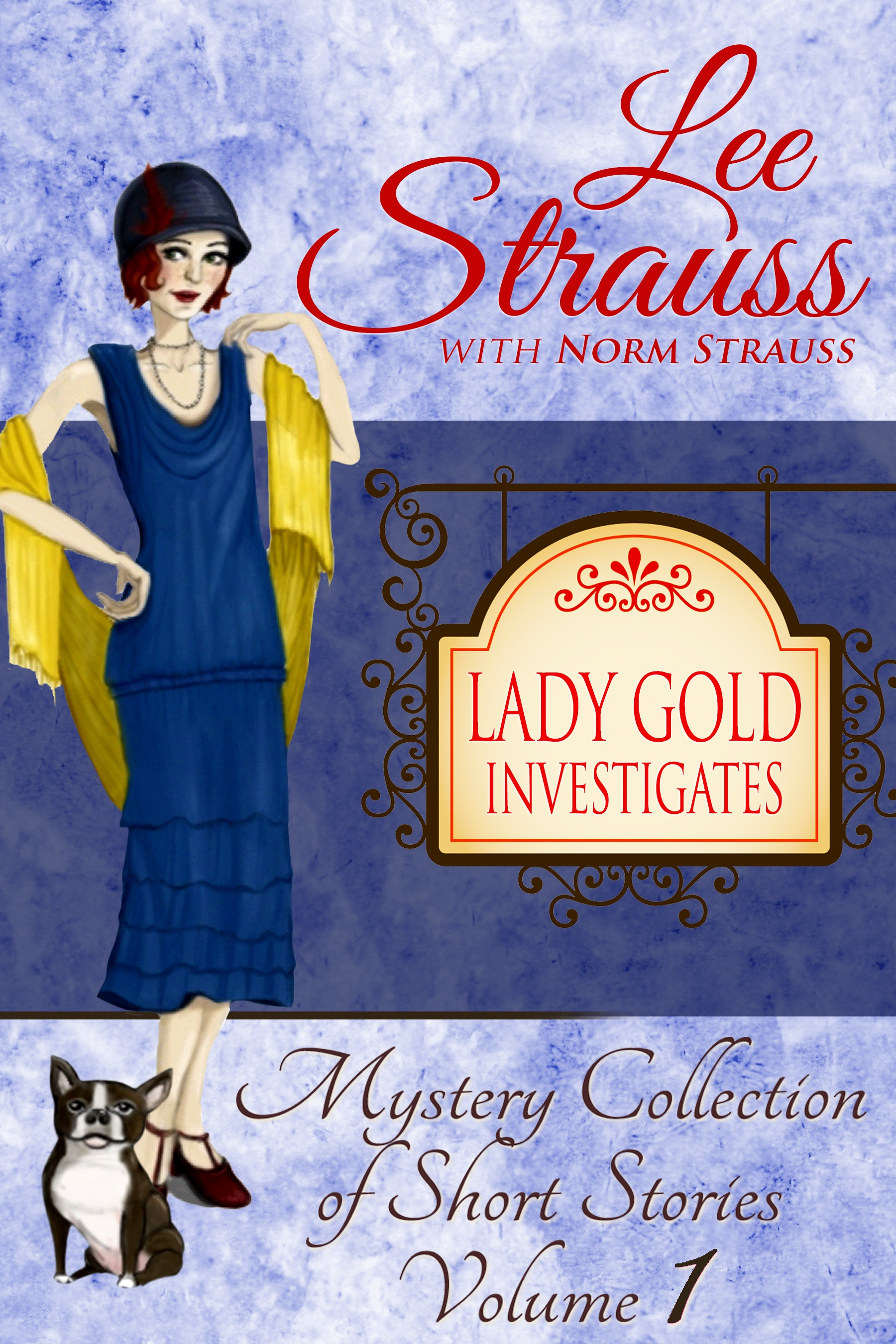 LADY GOLD INVESTIGATES