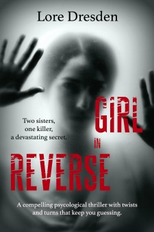 Girl in Reverse by Lore Dresden book cover-girl in black and white staring