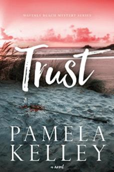 Trust by Pamela Kelley