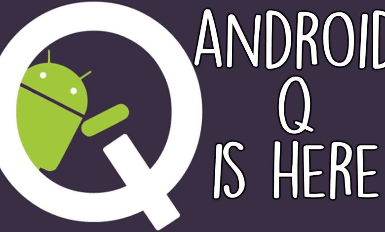 ANDROID Q IS HERE.....(RELEASE + FEATURES + NAME!)
