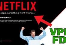 NETFLIX now works with a VPN!!!!! (FIX NETFLIX STREAMING ERROR)