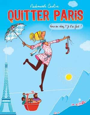 <'Quitter Paris' book by Madamoiselle Caroline based in Manigod, La Clusaz>