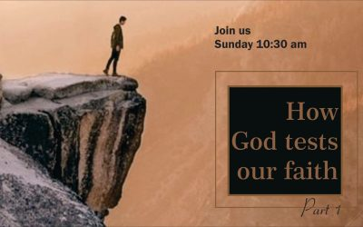 How God tests our faith