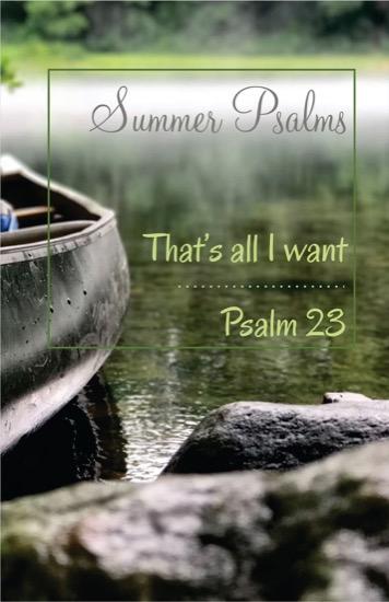Psalm 23 – Finale