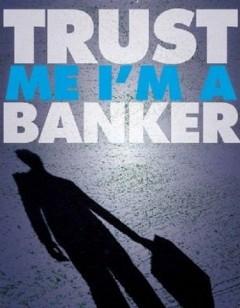 Trust me I'm a banker - BBC Scotland