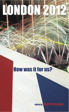 London 2012: How was it for us?