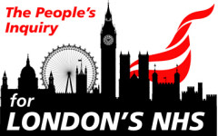 Peoples Inquiry into Londons NHS