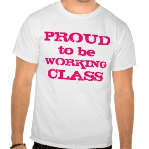 proud to be working class