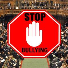 No bullying MPs