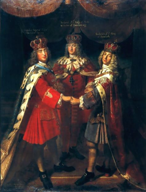 Meeting of three kings in Potsdam and Charlottenburg, 1709. Frederick I. in Prussia -- August II. (the Strong), King of Poland and Elector of Saxony -- Frederick IV. of Denmark