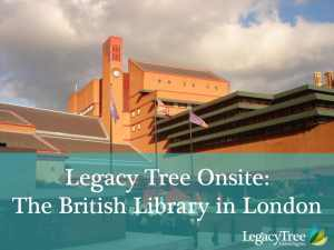 Legacy Tree Onsite: Indian Resources at the British Library
