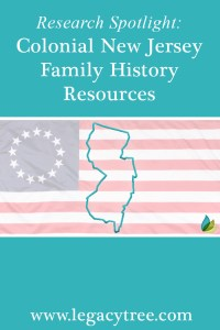Colonial New Jersey family history resources