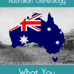 Getting Started With Australian Genealogy: What You Need To Know