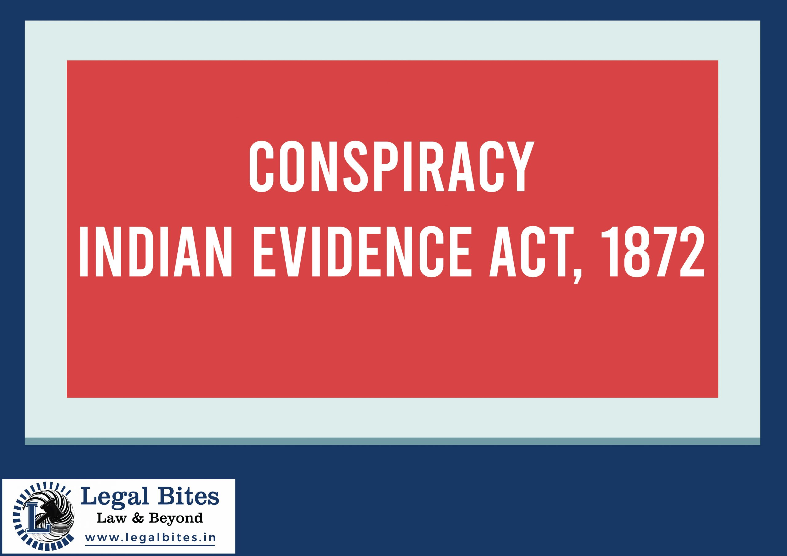 Conspiracy under the Indian Evidence Act