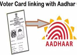 Aadhaar cards with the electoral photo identity cards