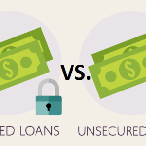 Unsecured Loans Vs Secured Loans (2016 Update)