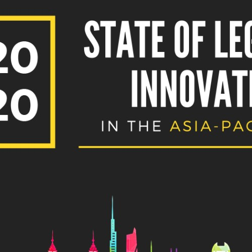 2020 Annual Report on the State of Legal Innovation in the Asia-Pacific