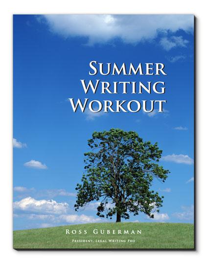 Summer Associate Workout  Legal Writing Pro