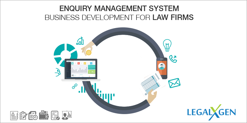 Enquiry Management System- Business Development for Law Firms