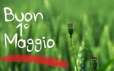 BUON PRIMO MAGGIO!  POVERO PRIMO MAGGIO! CHE FINE HA FATTO IL GRANDE PRIMO MAGGIO!  È STORIA DEL NOVECENTO?