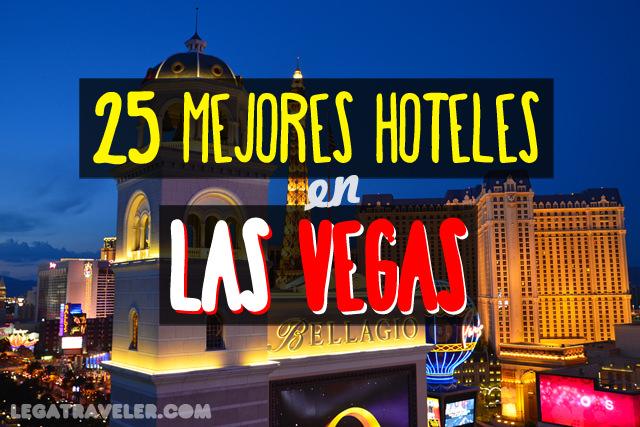 mejores hoteles en las vegas guia