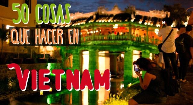 50-cosas-que-ver-hacer-en-vietnam