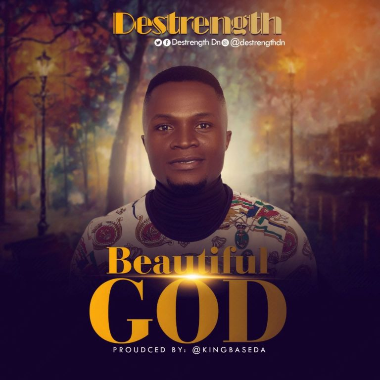 Destrength – Beautiful God