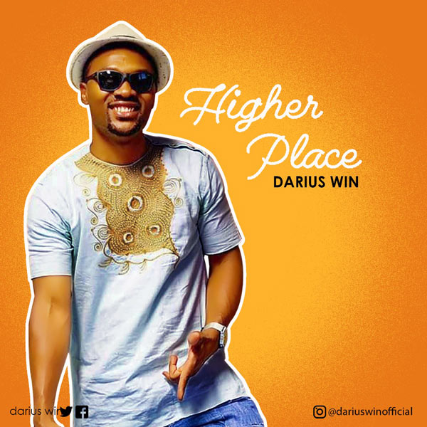 Darius Win – Higher Place