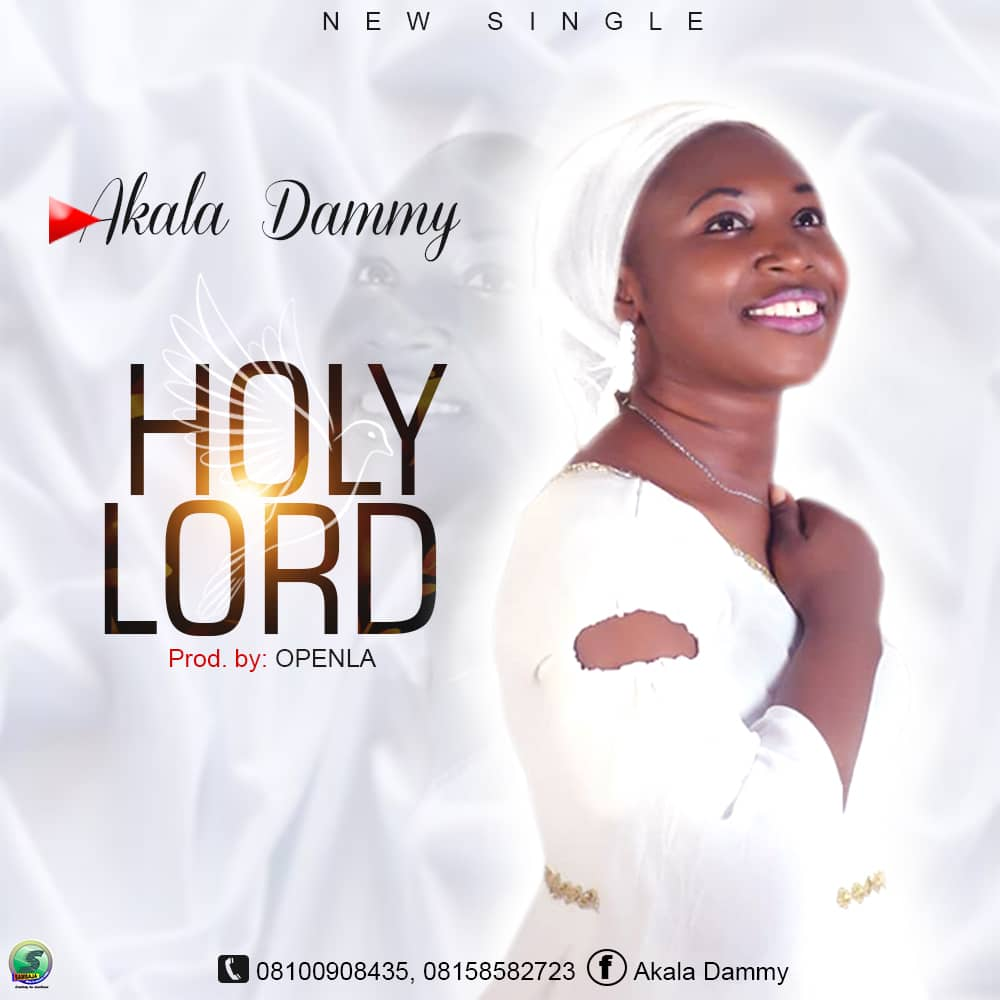 Holy Lord – Akala Dammy