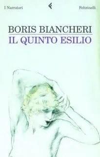 Recensione di Il quinto esilio di Boris Biancheri