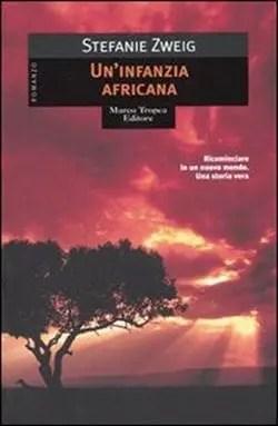 300_7585051 Recensione di Un'infanzia africana di Stephanie Zweig Recensioni libri