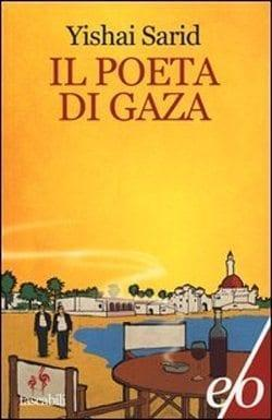 Il poeta di Gaza di Yishai Sarid