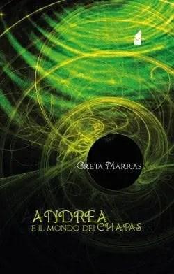 Recensione di Andrea e il mondo dei Chapas di Greta Marras