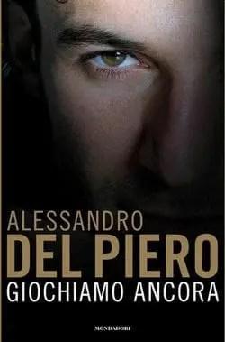 Recensione di Giochiamo ancora di Alessandro Del Piero
