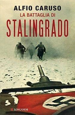 cover Recensione di La battaglia di Stalingrado di Alfio Caruso Recensioni libri