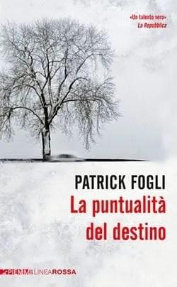 Recensione di La puntualità del destino di Patrick Fogli