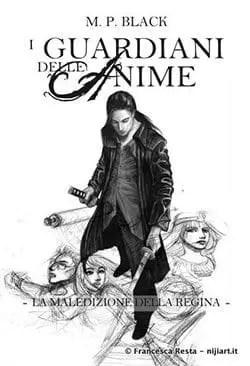 Recensione di I guardiani delle anime di M.P. Black