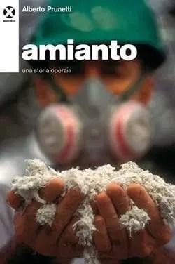 Recensione di Amianto di Alberto Prunetti
