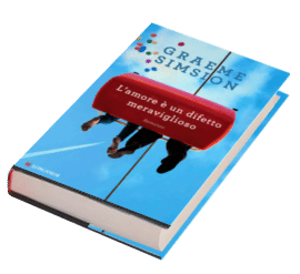 9788830436602_lamore_e_un_difetto_meraviglioso_3db Recensione di L'amore è un difetto meraviglioso di Graeme Simsion Recensioni libri