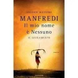 Recensione di Il mio nome è nessuno: il giuramento di Valerio Massimo Manfredi