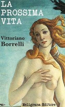 Recensione di La prossima vita di Vittoriano Borrelli