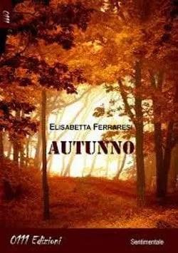 Recensione di Autunno di Elisabetta Ferraresi