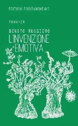 Recensione di L'invenzione emotiva di Benito Ruggiero