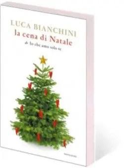 natal Recensione di La cena di Natale (di Io che amo solo te) Libri Mondadori