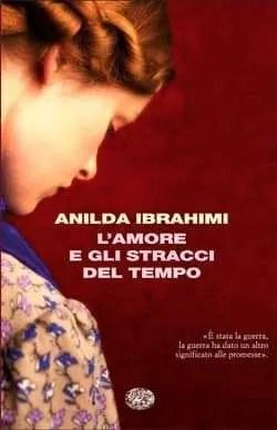 Recensione di L'amore e gli stracci del tempo di Ibrahimi Anilda
