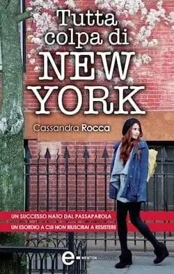 Recensione di Tutta colpa di New York di Cassandra Rocca