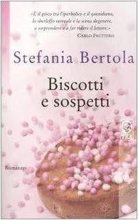 Recensione di Biscotti e sospetti di Stefania Bertola