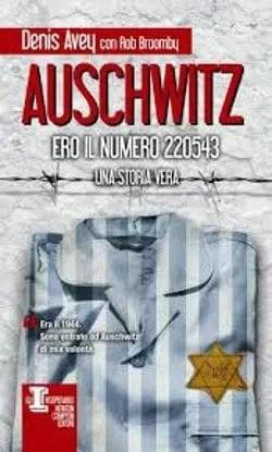 copertina-auschwitz Recensione di Auschwitz, ero il numero 220543 di Denis Avey Recensioni libri