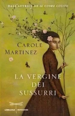 Recensione di La vergine dei sussurri di Carole Martinez