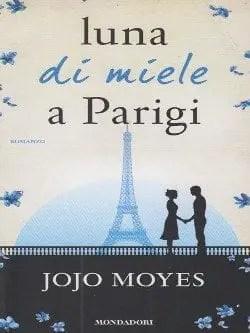 Recensione di Luna di miele a Parigi di Jojo Moyes